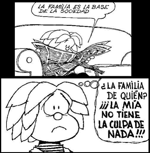 """""""La familia es la base de la sociedad..."""" #MafaldaQuotes #Miguelito"""