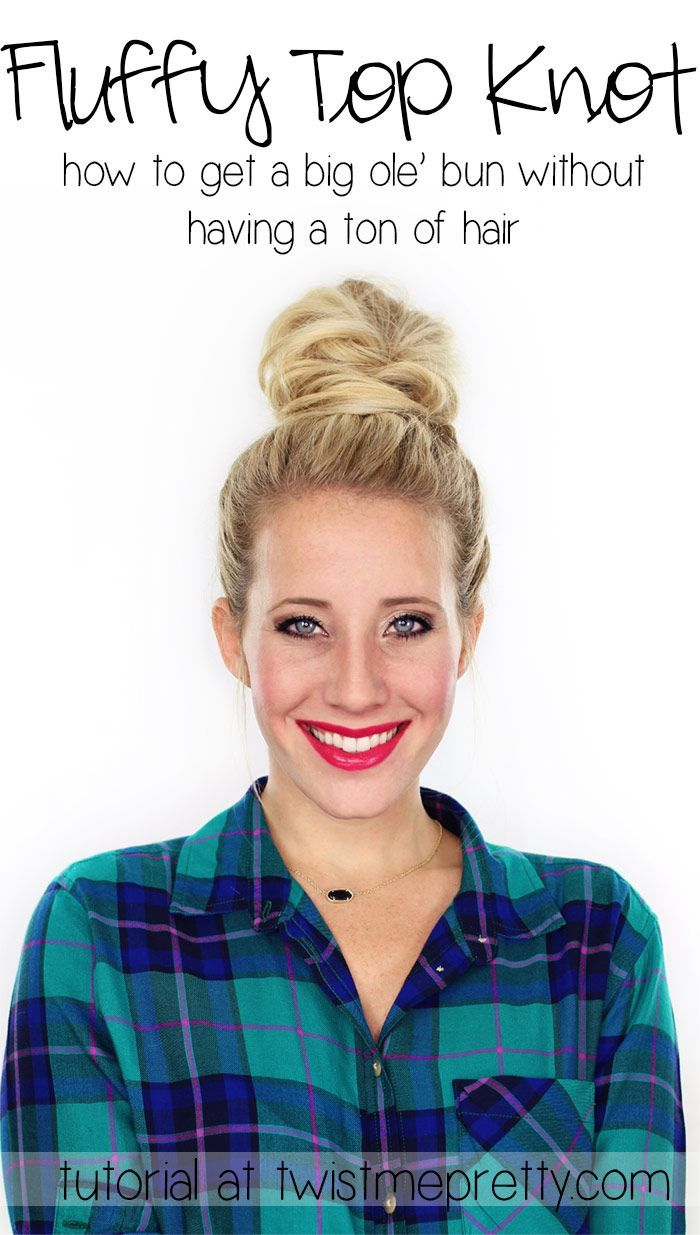 how to make your bun bigger with thin hair