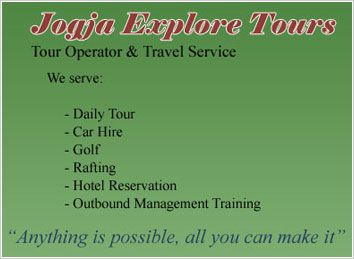 Jogja Explore is an online tour operator and travel agency which located in Yogyakarta - Indonesia. Our service area is the entire tourist attraction in Indonesia.  More description at: www.jogjaexplore-tours.com