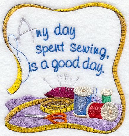 so true!Spent Sewing, Sewing Stuff, Personalized Aprons, Embroidery Sewing Machine, Day Quotes Sewing, So True, Funny Sewing Quotes, Quilt Quotes And Sayings, Nice Quotes