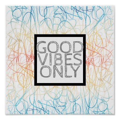 colorful abstract quote poster good vibes only - quote pun meme quotes diy custom