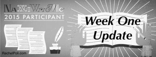 NaNoWriMo: Week One Update
