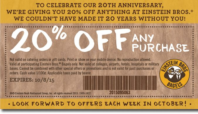 Einstein Bagels coupon good through 10/8!