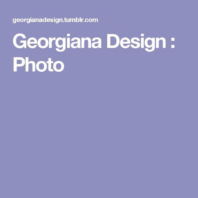 Georgiana Design : Photo