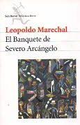 Vida y obra del escritor argentino Leopoldo Marechal
