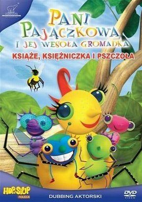 Pani Pajączkowa - Książe, Księżniczka i Pszczoła