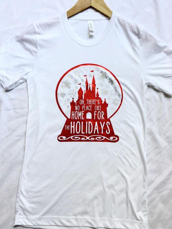 Disney Christmas Shirt Designs.No Place Like Home For The Holidays Shirt Disney Christmas