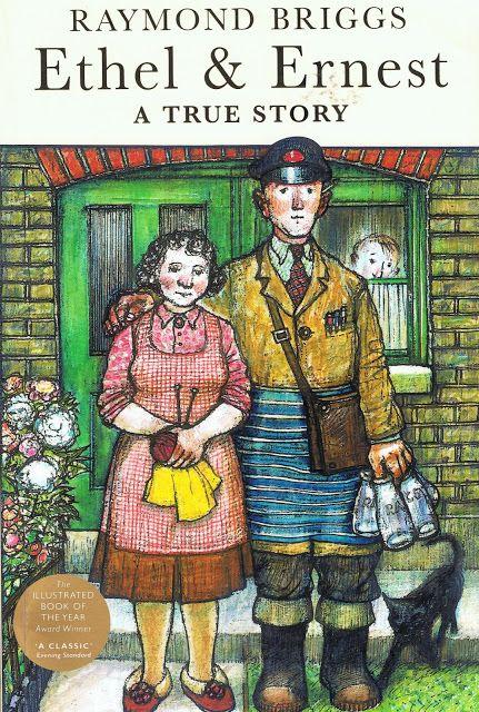 Raymond Briggs - Ethel & Ernest A True Story
