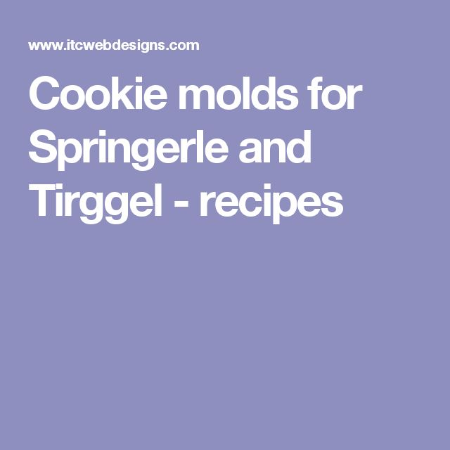 Cookie molds for Springerle and Tirggel - recipes