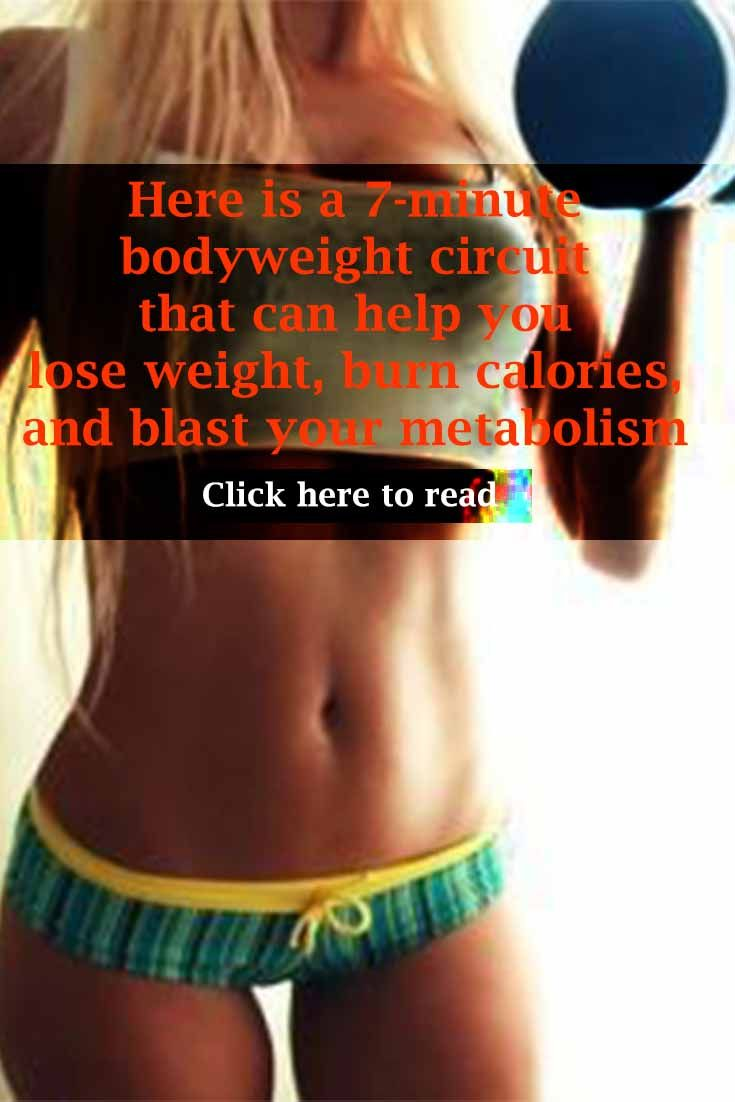[instruction and tips] here is a 7-minute bodyweight circuit that can help you lose weight, burn calories, and blast your metabolism. You don't need machines or weights. You can do this anywhere! #fit #women #body #transformation #bellyfat #fitover30