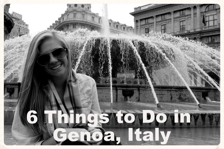 6 Things to Do/See in Genoa, Italy |