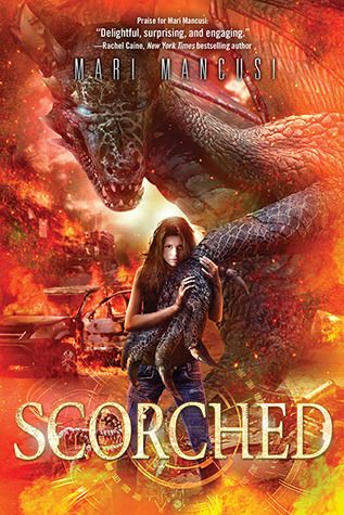 Scorched by Mari Mancusi - Described as Game of Thrones meets Terminator.