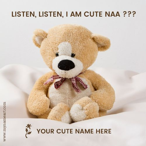 online name add in cute teddy bear image.Cute teddy bear Facebook Profile Pictures For Girls with name editing option.generating name on teddy bear dp for whatsapp specially for cute girl.teddy bear for cute girlfriend with my name write in stylish.happy teddy day image with cute quotes message pictures download.teddy bear image for whatsapp making free online.