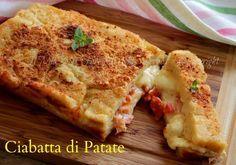 Ciabatta di patate ricetta con patate:stuzzicante gateau di patate ripieno con mozzarella,prosciutto cotto e pomodori freschi.Ricetta riciclo purè di patate