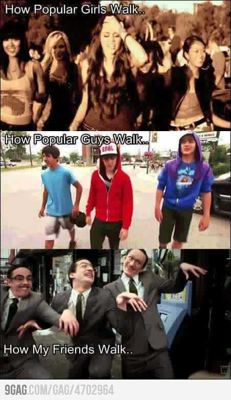 """ Dude, we gotta walk like were cool"": Laughing, Friends Walks, Giggl, My Friends, Funny Stuff, So True, Humor, Hilarious, True Stories"