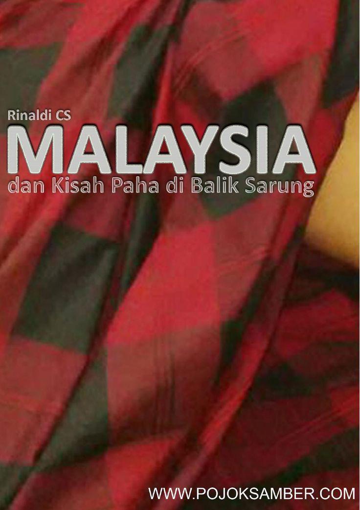 Malaysia dan kisah paha di balik sarung