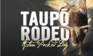 #Taupo Rodeo #Events 29 Dec 12 What's On Happenings New Zealand