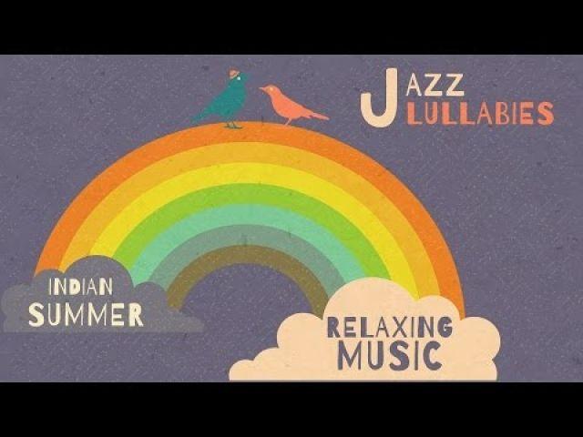 Jazz Lullabies: Relaxing Music - Happy sleep music   Music