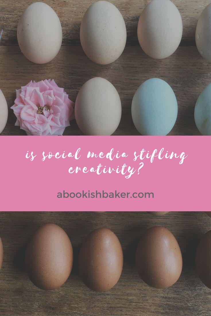 Is social media stifling creativity? abookishbaker.com