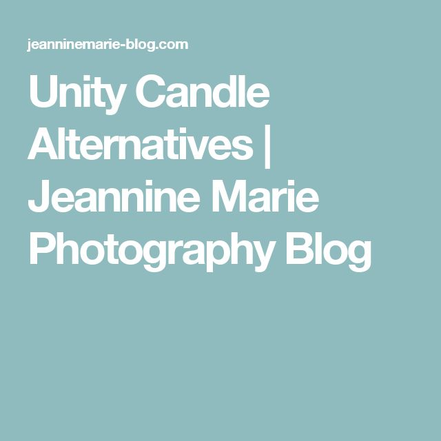 Unity Candle Alternatives | Jeannine Marie Photography Blog