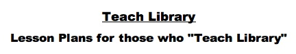 """A wiki full of lesson plans for those who """"Teach Library"""""""