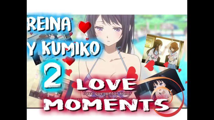 REINA Y KUMIKO- LOVE MOMENTS  2【 SUBTITULOS ESPAÑOL】