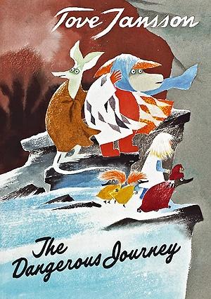 <3 The dangerous journey by Tove Jansson
