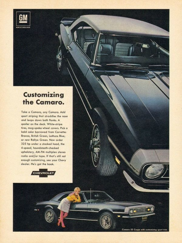 "An original 1968 advertisement for the Camaro SS Coupe car. A shiny deep blue with white stripe tires and a beautiful blonde looking at you for a ride. ""Customizing the Camaro"" -1968 Camaro car advert"