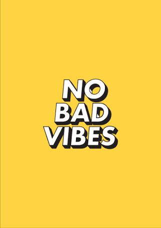 •No bad vibes•