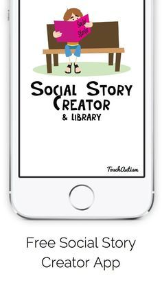 Free Social Story Creator App at Touch Autism. Create visual stories and schedules with your own pictures, words, and narration. #touchautism #autismapps #socialstory