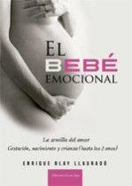 El bebé emocional.Enrique Blay