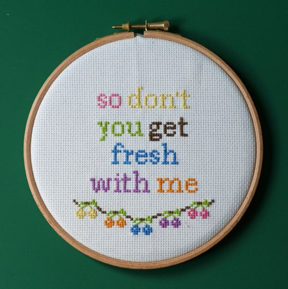 """Cross Stitched Music Lyrics, """"so don't you get fresh with me"""" - Neneh Cherry"""