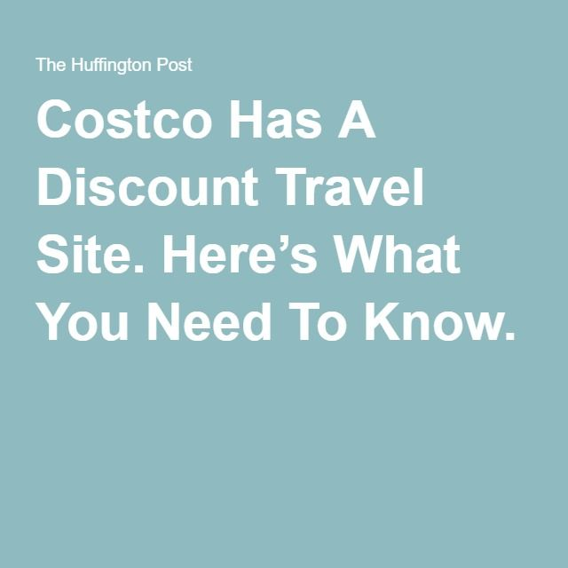 Costco Has A Discount Travel Site. Here's What You Need To Know.