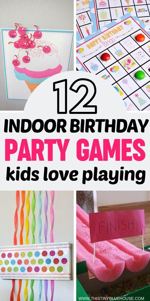 10 Indoor Birthday Party Games Kids Will Love Indoor Birthday Parties Toddler Party Games Birthday Party Games Indoor