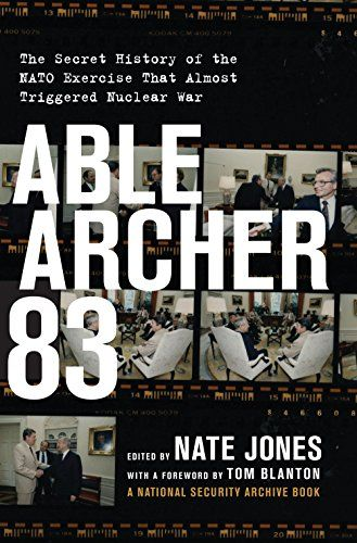 Able Archer 83: The Secret History of the NATO Exercise That Almost Triggered Nuclear War *** Check out the image by visiting the link.