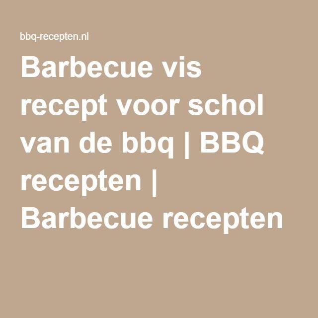 Barbecue vis recept voor schol van de bbq | BBQ recepten | Barbecue recepten