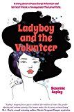 Free Kindle Book -   Ladyboy and the Volunteer Check more at http://www.free-kindle-books-4u.com/travelfree-ladyboy-and-the-volunteer-2/