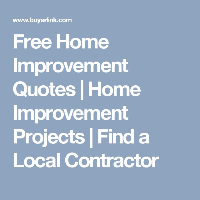 Free Home Improvement Quotes | Home Improvement Projects | Find a Local Contractor