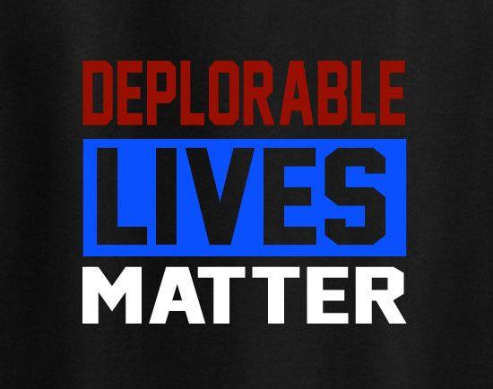 Donald Trump 2016 Deplorable Lives Matter DLM and proud tee t-shirt trendy TQI