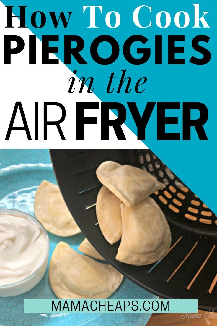 How to Cook Pierogies in the Air Fryer in 2020 Frozen