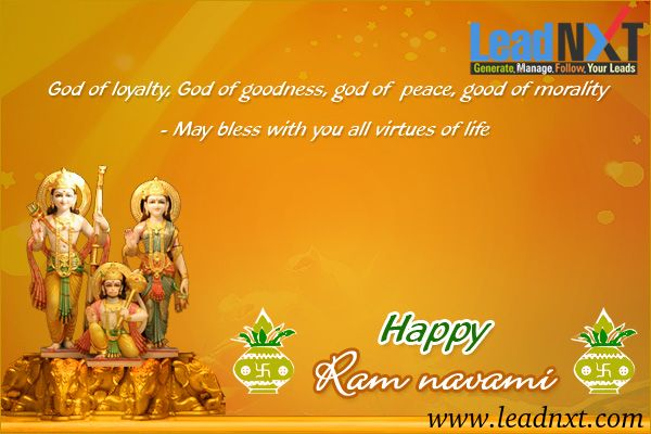 May the blessings of Lord #Ram fill your life with #happiness, prosperity and #success! May you be blessed with all the happiness you deserve. Happy #RamNavami! www.leadnxt.com