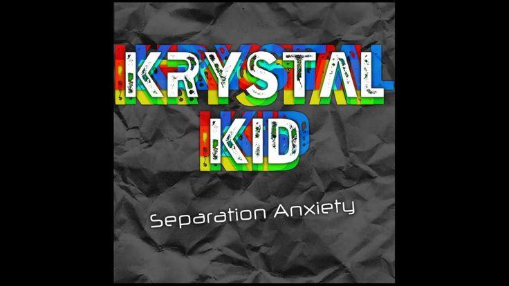 Chilstep Dj Krystal Kid presents - Separation Anxiety - 140BPM