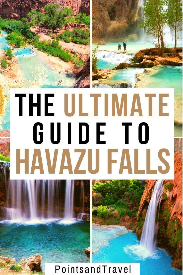 The Ultimate Guide To Havasu Falls In 2020 Havasu Falls Havasu Falls Hike Usa Travel Destinations