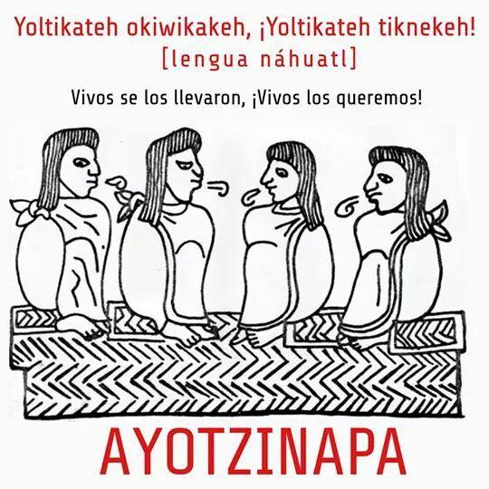 Ayotzinapa es Mexico.
