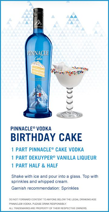 Check out this Pinnacle® Vodka Drink Recipe: Birthday Cake!