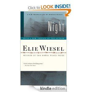 Night by Elie Wiesel, Marion Wiesel - Haunting, terrifying, tragic, brutal, powerful, incomprehensible.