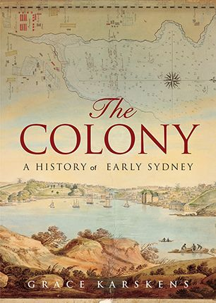 The Colong - A history of Early Sydney  A groundbreaking history of the colony of Sydney in its early years, from the sparkling harbour to the Cumberland Plain, from convicts to the city's political elite, from the impact of its geology to its economy. The Colony is the story of the marvellously contrary, endlessly energetic early years of Sydney. It is an intimate account of the transformation of a campsite in a beautiful cove to the town that later became Australia's largest and…