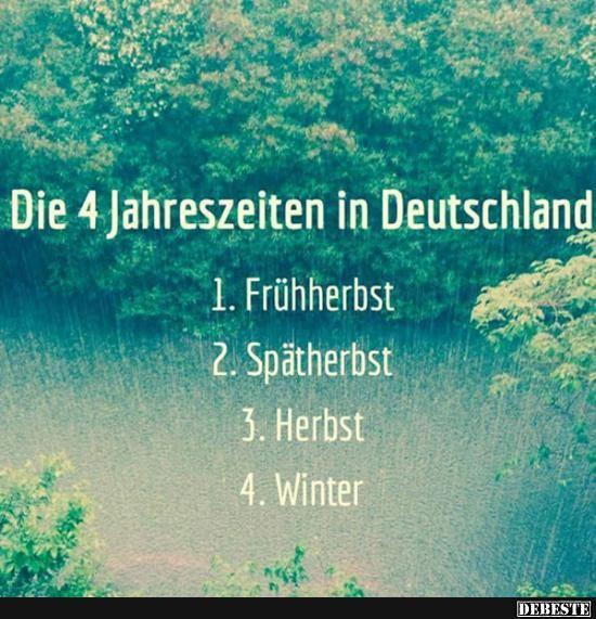 Die 4 Jahreszeiten in Deutschland..   Lustige Bilder, Sprüche, Witze, echt lustig