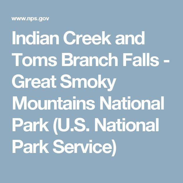 Indian Creek and Toms Branch Falls - Great Smoky Mountains National Park (U.S. National Park Service)