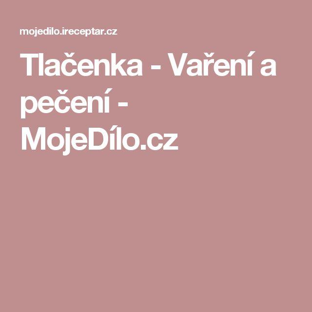 Tlačenka - Vaření a pečení - MojeDílo.cz